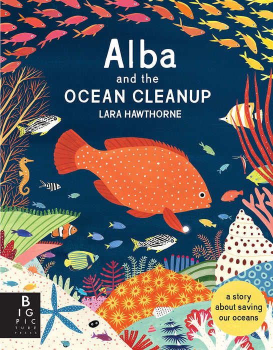 Alba and the Ocean Cleanup by Lara Hawthorne