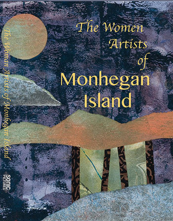 The Women Artists of Monhegan Island