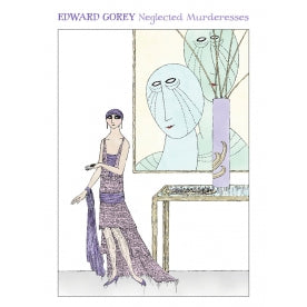 Edward Gorey: Neglected Murderesses Boxed Notecard Assortment