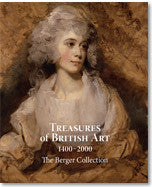 Treasures of British Art 1400-2000: The Berger Collection