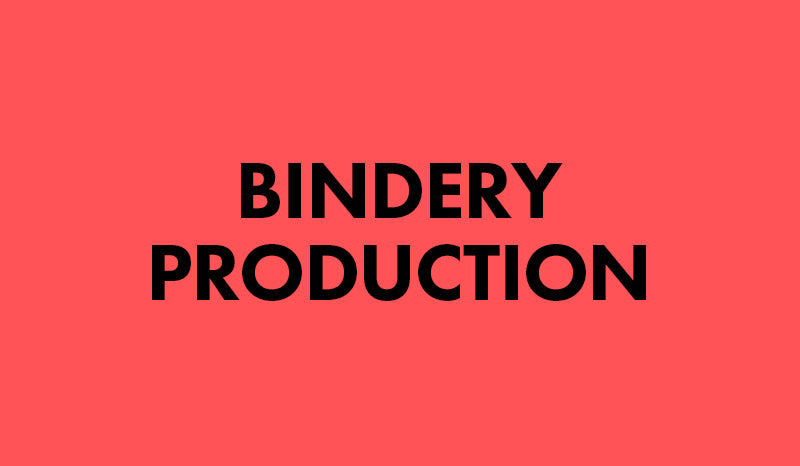Bindery Production