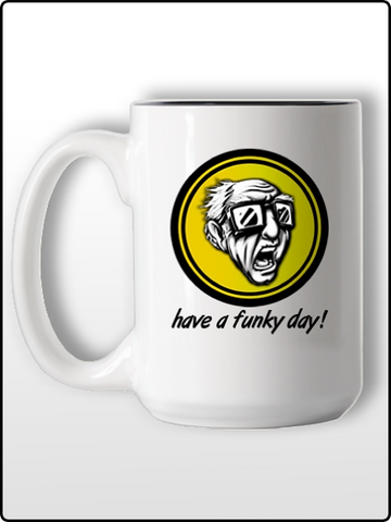 """have a funky day!"" Mug"