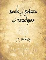 'Book of Solace and Madness'