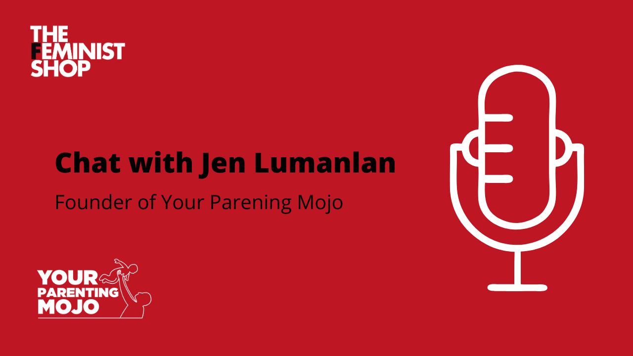 Chat with Jen Lumanlan: Respectful and feminist parenting.