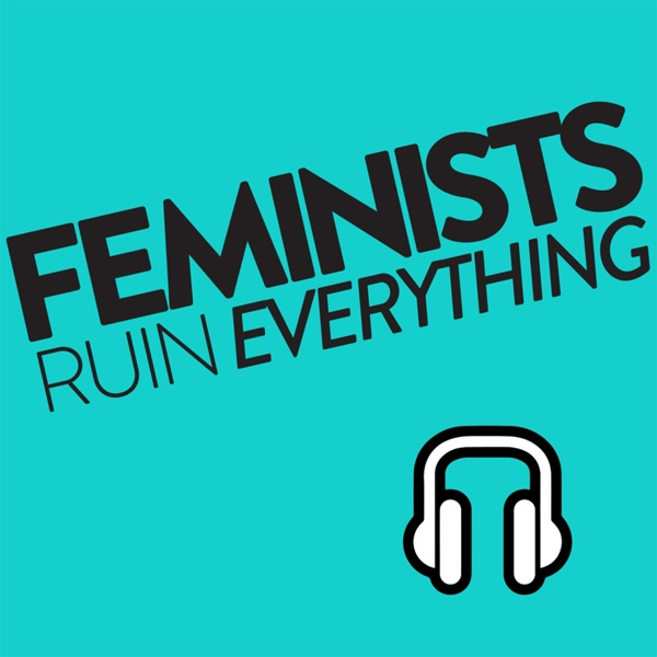 Feminists Ruin Everything Logo