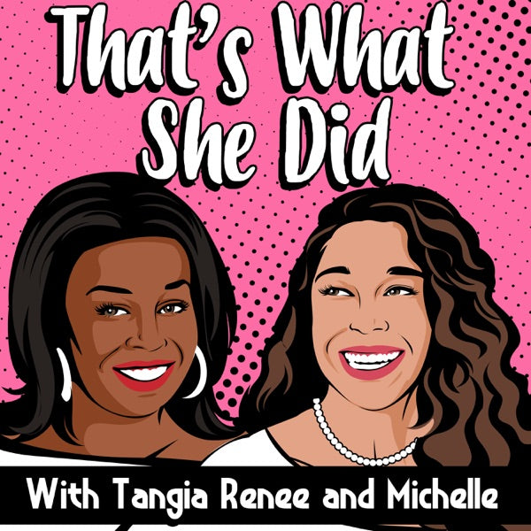 That's What She Did Logo