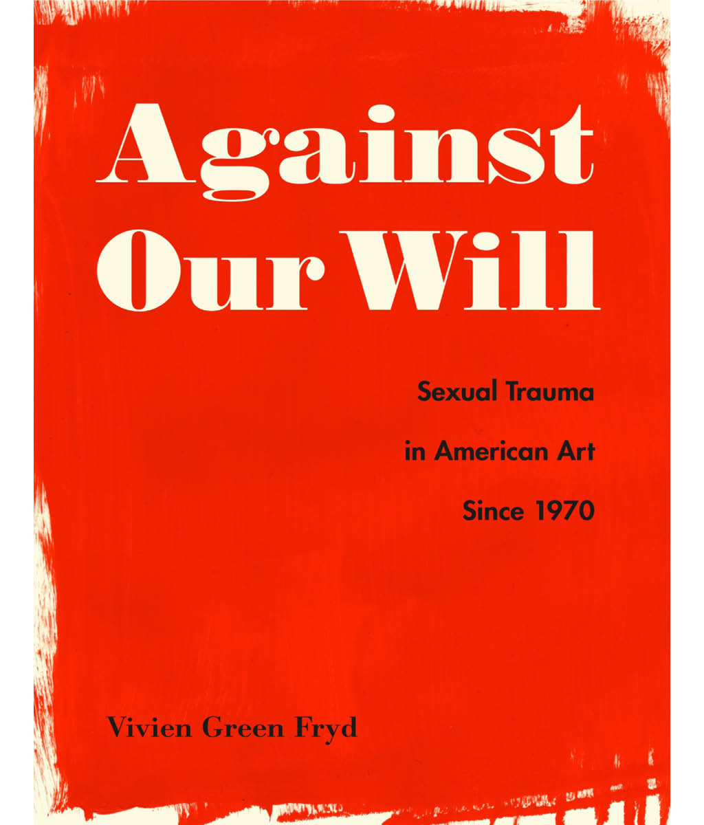 Against Our Will Vivien Green Fryd