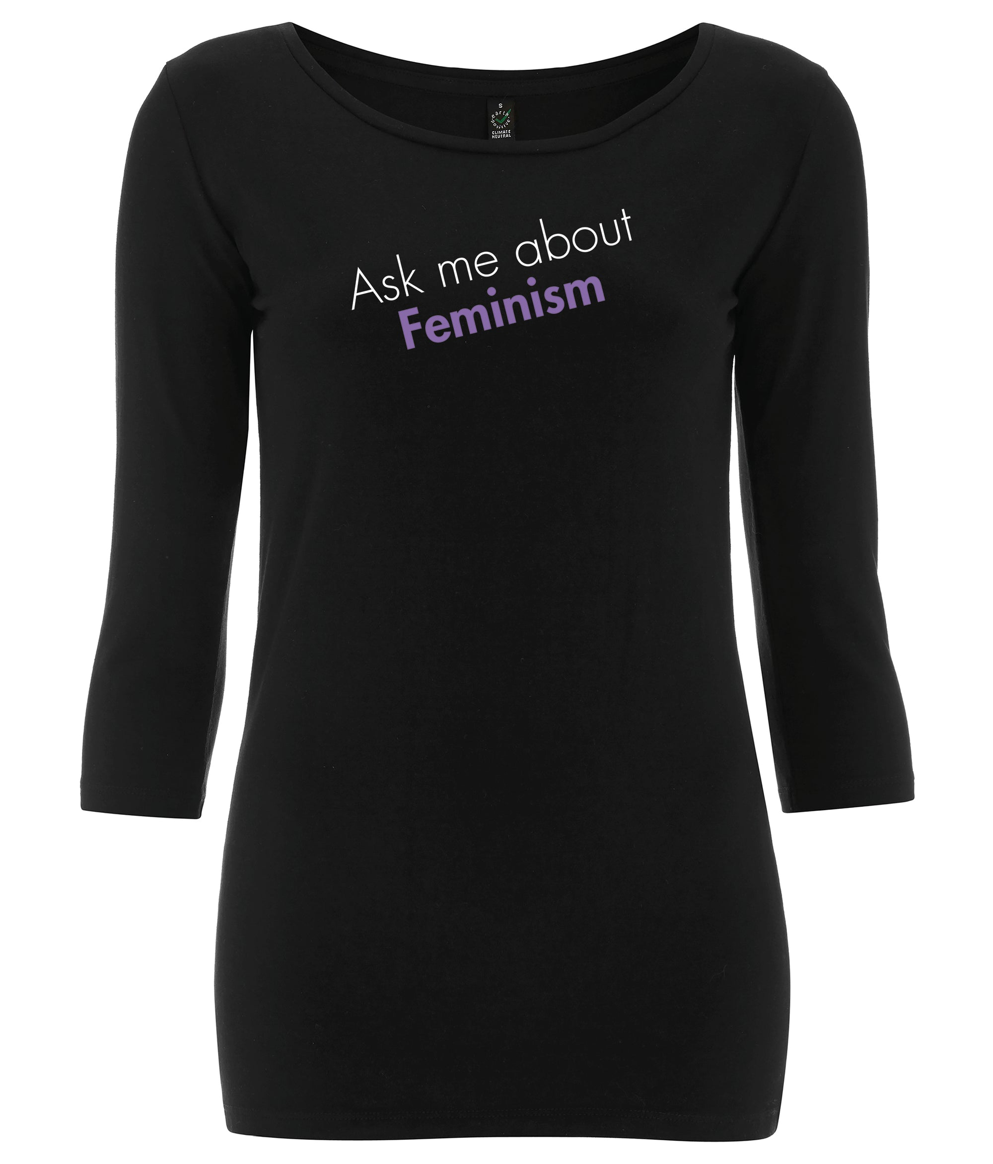 Ask Me About Feminism 3/4 Sleeve Organic Feminist T Shirt Black