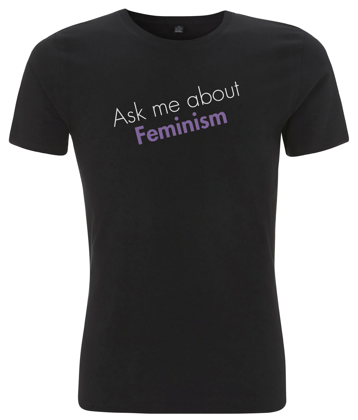 Ask Me About Feminism Organic Mens Feminist T Shirt Black