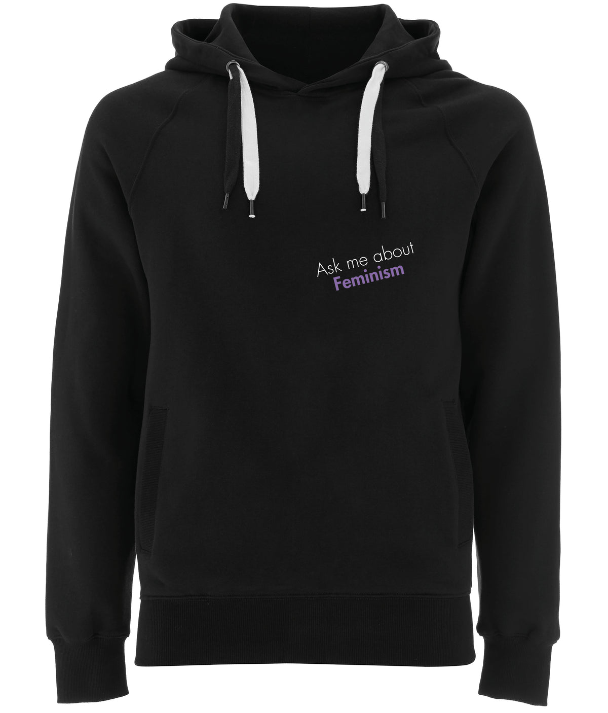 Ask Me About Feminism Organic Combed Cotton Hoodie Black