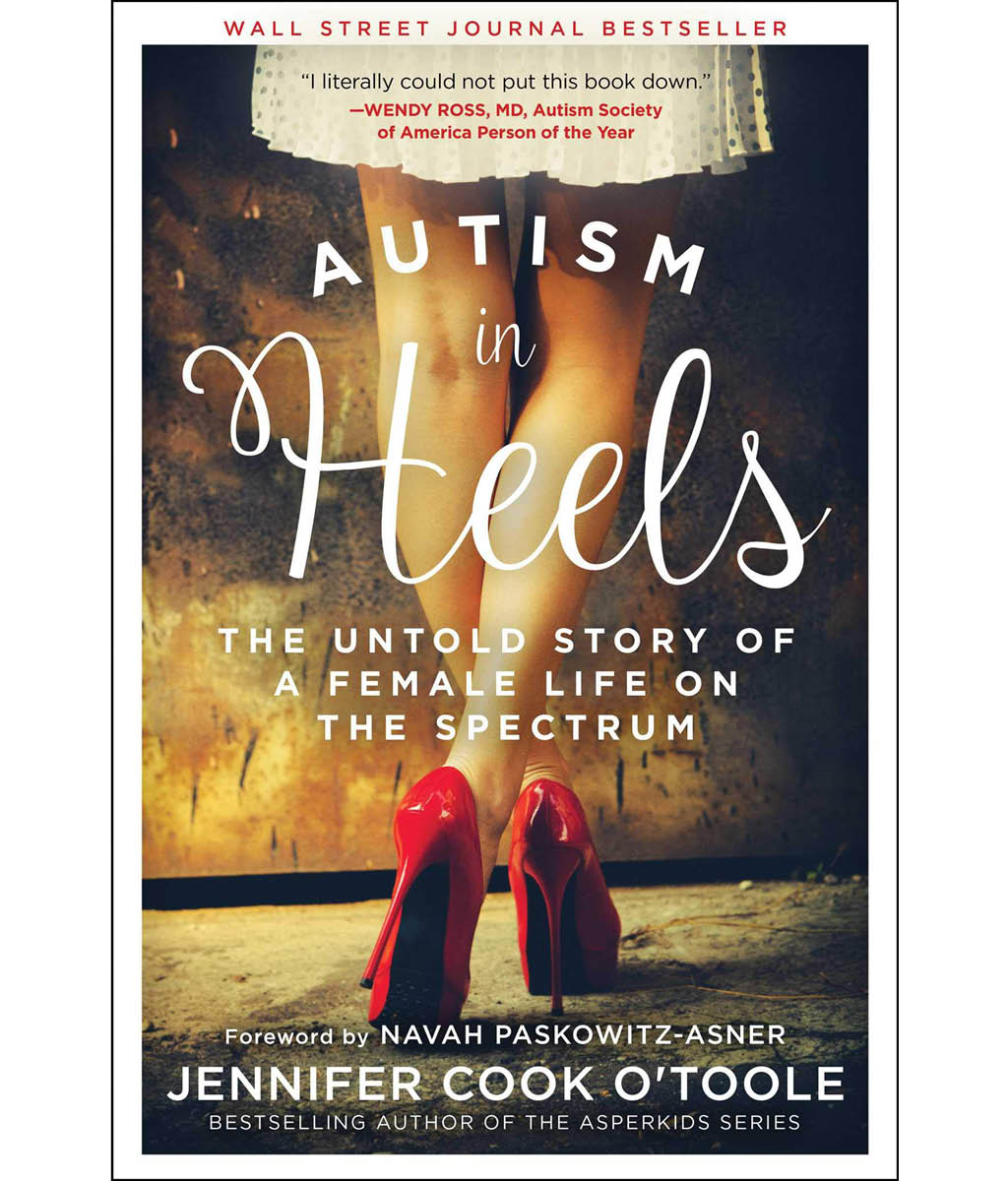 Autism in Heels by Jennifer O'Toole
