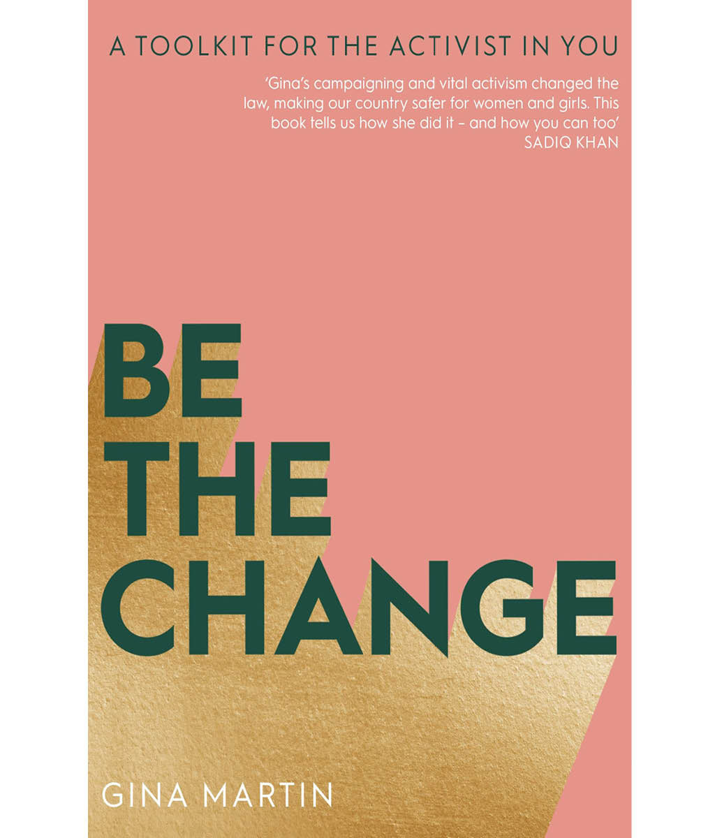 Be The Change Gina Martin