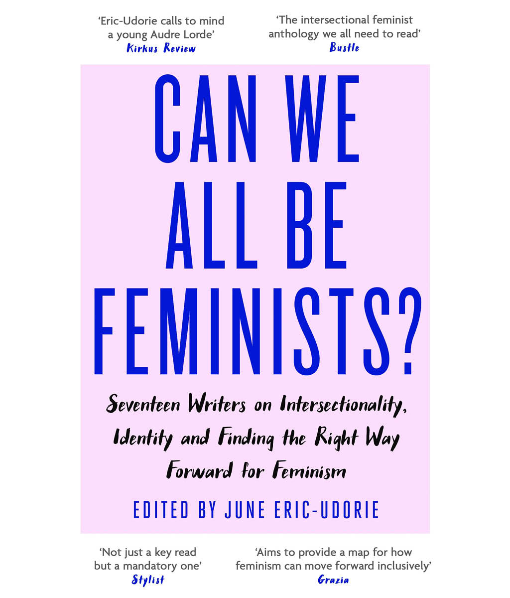 Can We All Be Feminists? June Eric-Udorie