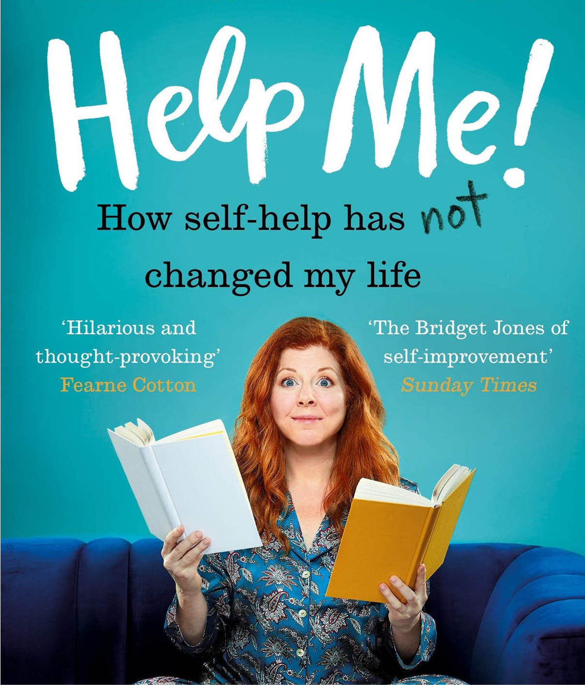 Help Me!: How Self-Help Has Not Changed My Life by Marianne Power