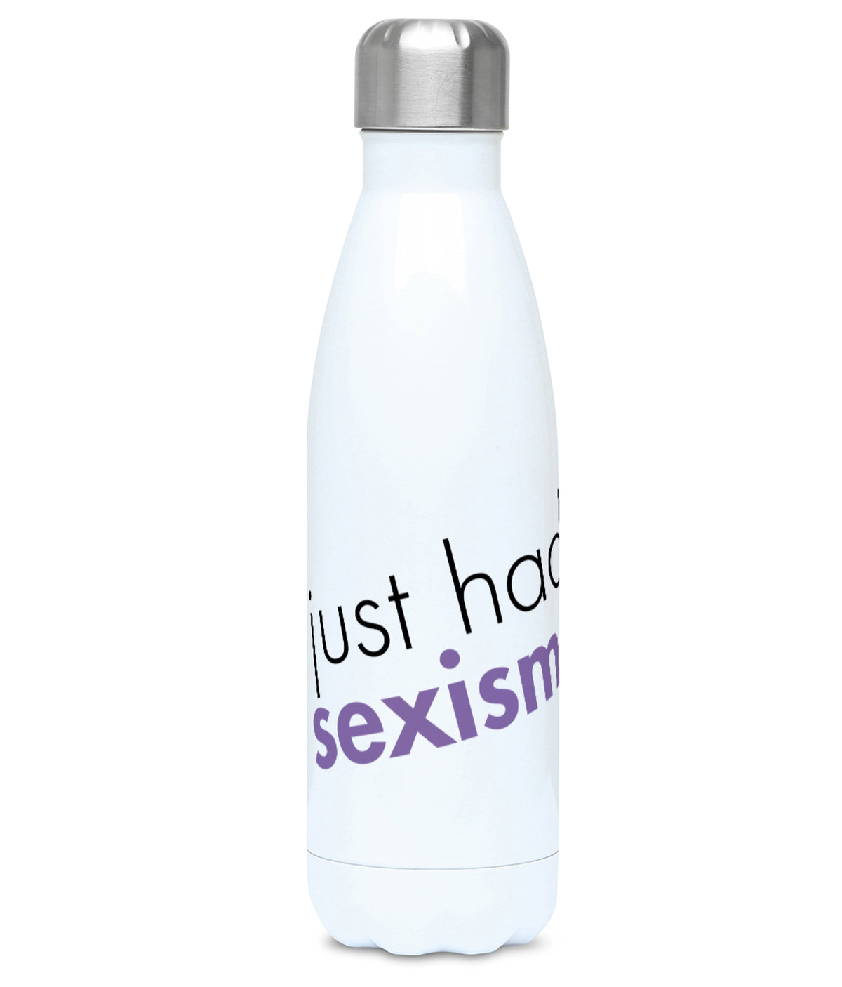 Feminist Water Bottle - I Just Had Sexism - Front