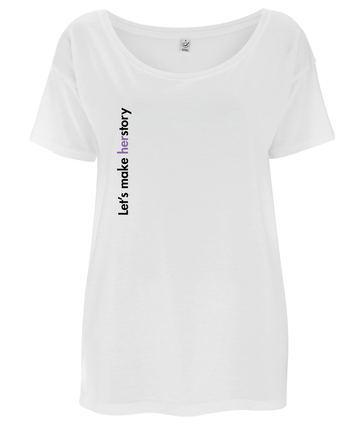 Let's Make Herstory Tencel Blend Oversized Feminist T Shirt White
