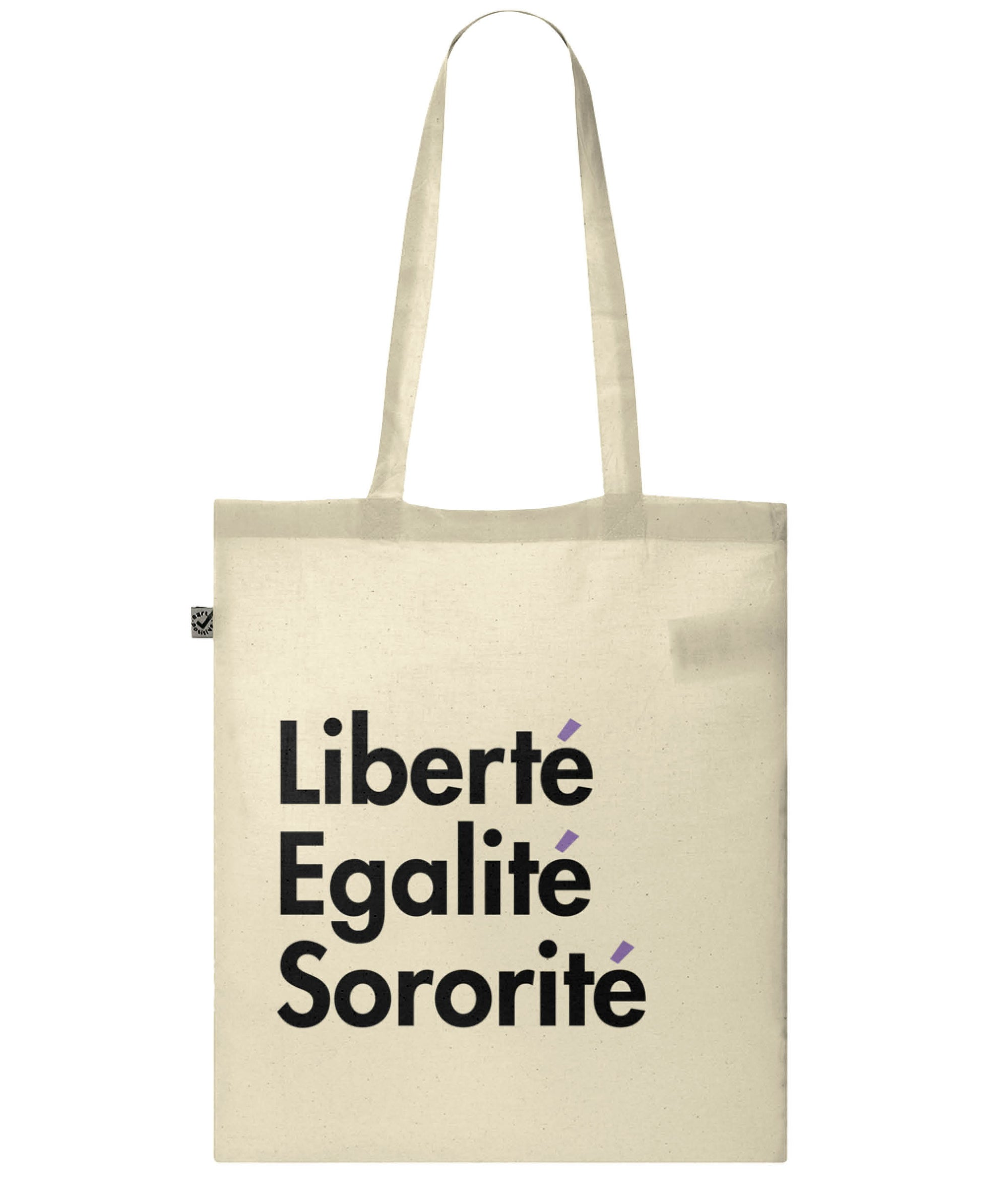 Liberté Egalité Sororité Organic Combed Cotton Tote Bag Natural