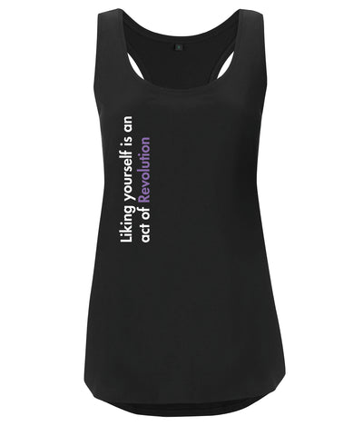 Liking Yourself Is An Act Of Revolution Organic Feminist Racerback Vest Black