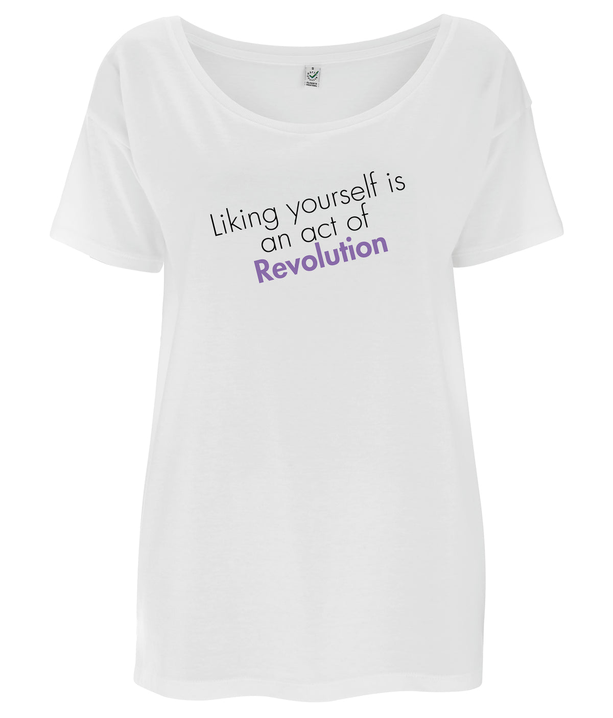 Liking Yourself Is An Act Of Revolution Tencel Blend Oversized Feminist T Shirt White