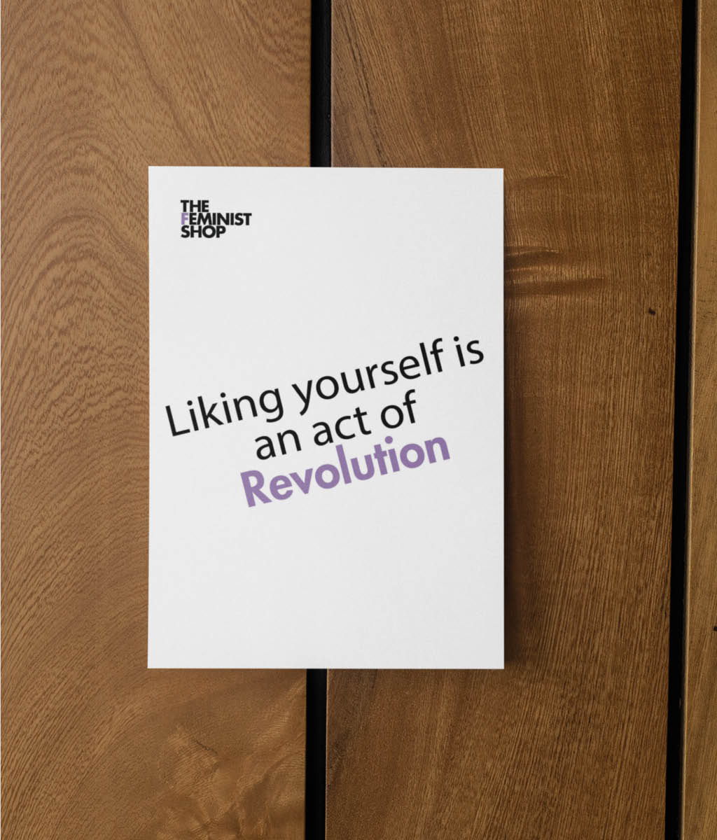 Feminist Postcard - Liking yourself is an act of Revolution