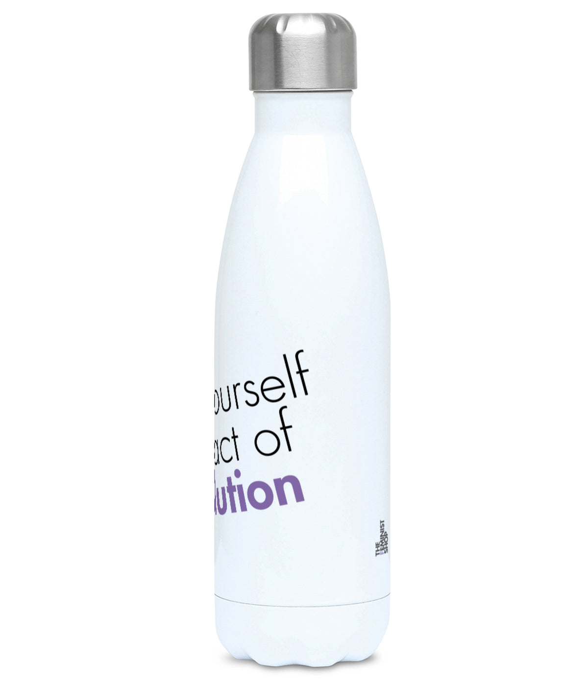 Feminist Water Bottle - Liking Yourself is an Act of Revolution - Right
