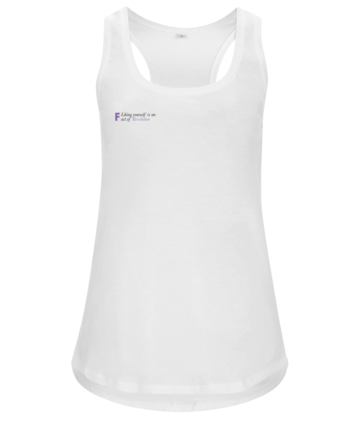 Liking Yourself Is An Act Of Revolution Organic Feminist Racerback Vest White
