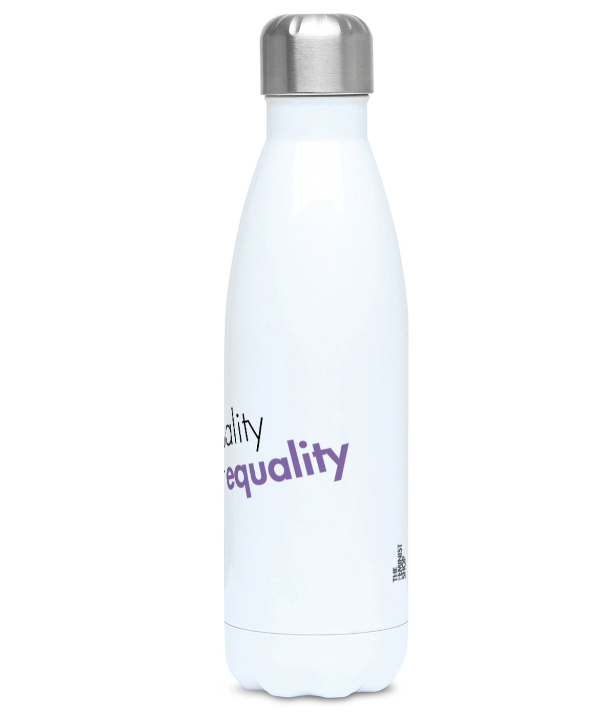 Feminist Water Bottle - Men Of Quality Don't Fear Equality - Right
