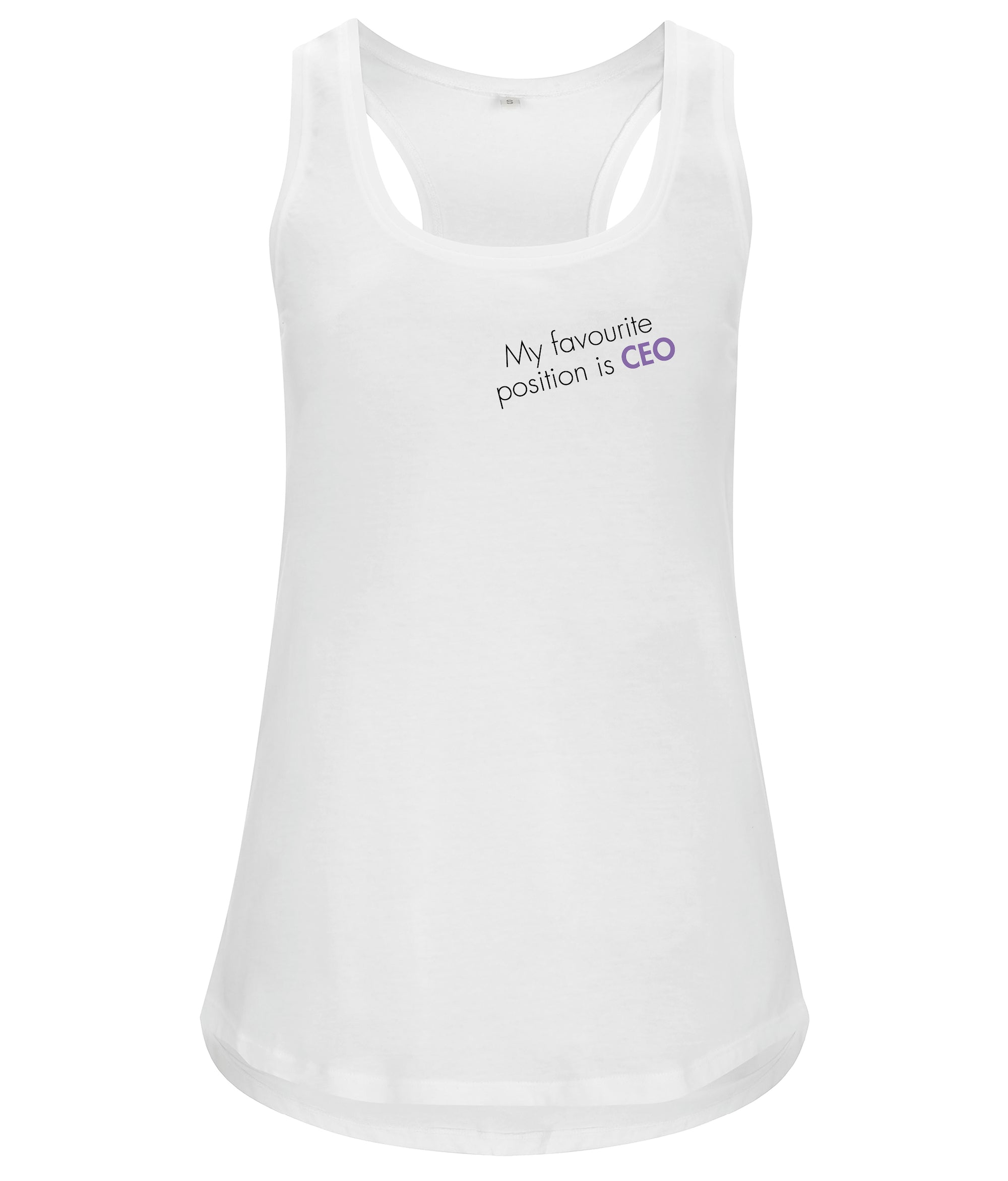 My Favourite Position Is CEO Organic Feminist Racerback Vest White