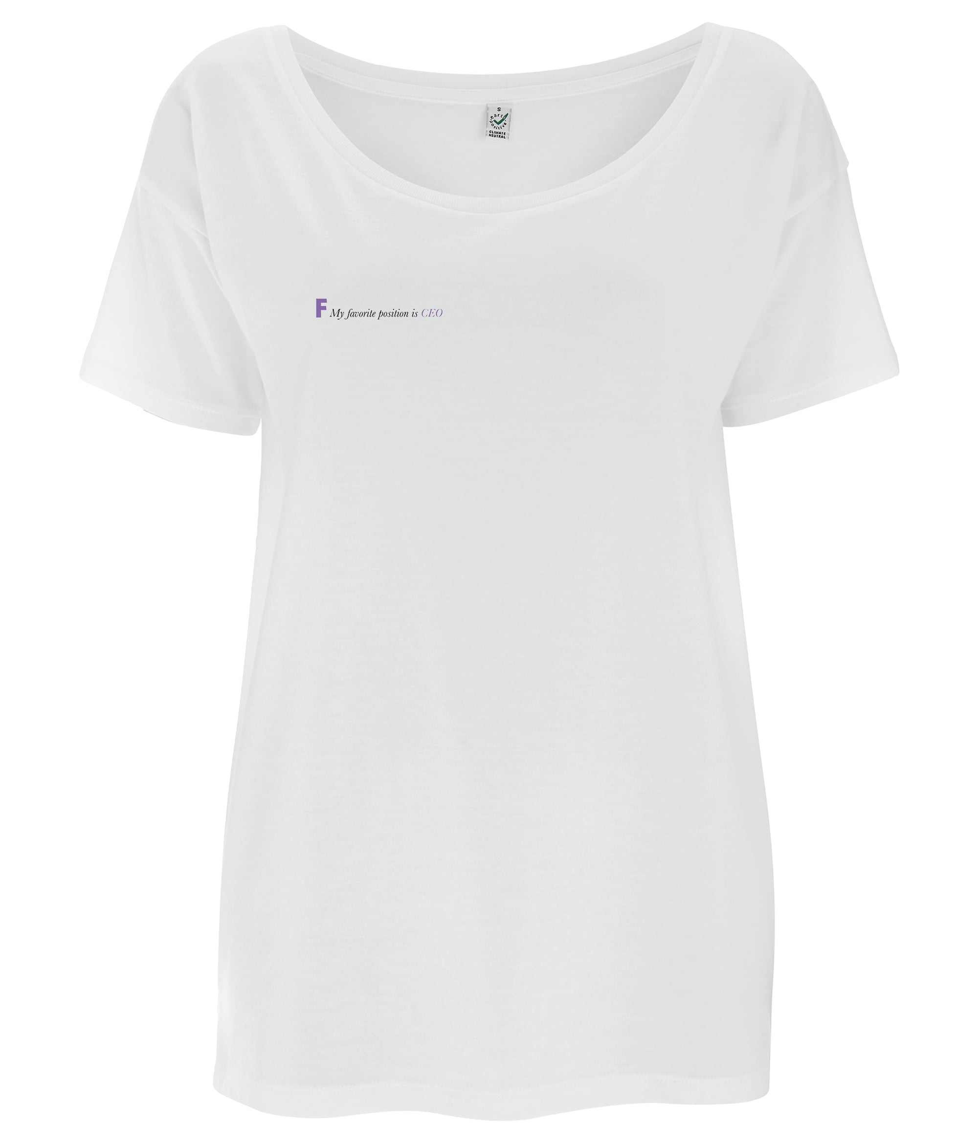 My Favourite Position Is CEO Tencel Blend Oversized Feminist T Shirt White