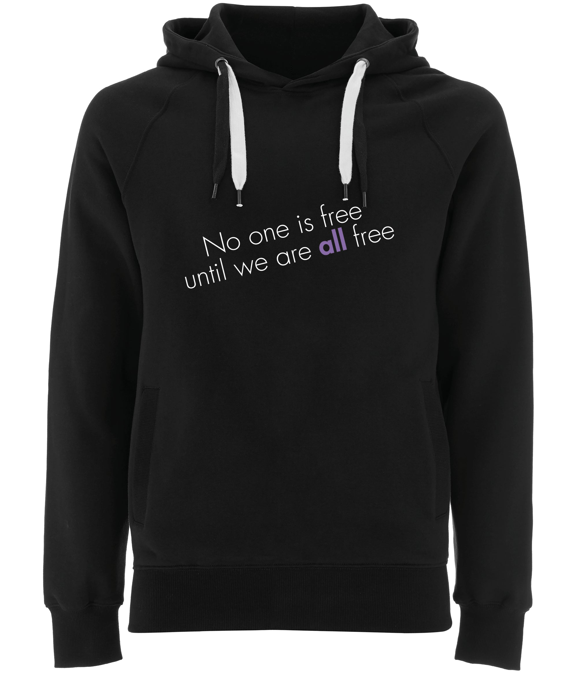 No One Is Free Until We Are All Free Organic Combed Cotton Hoodie Black