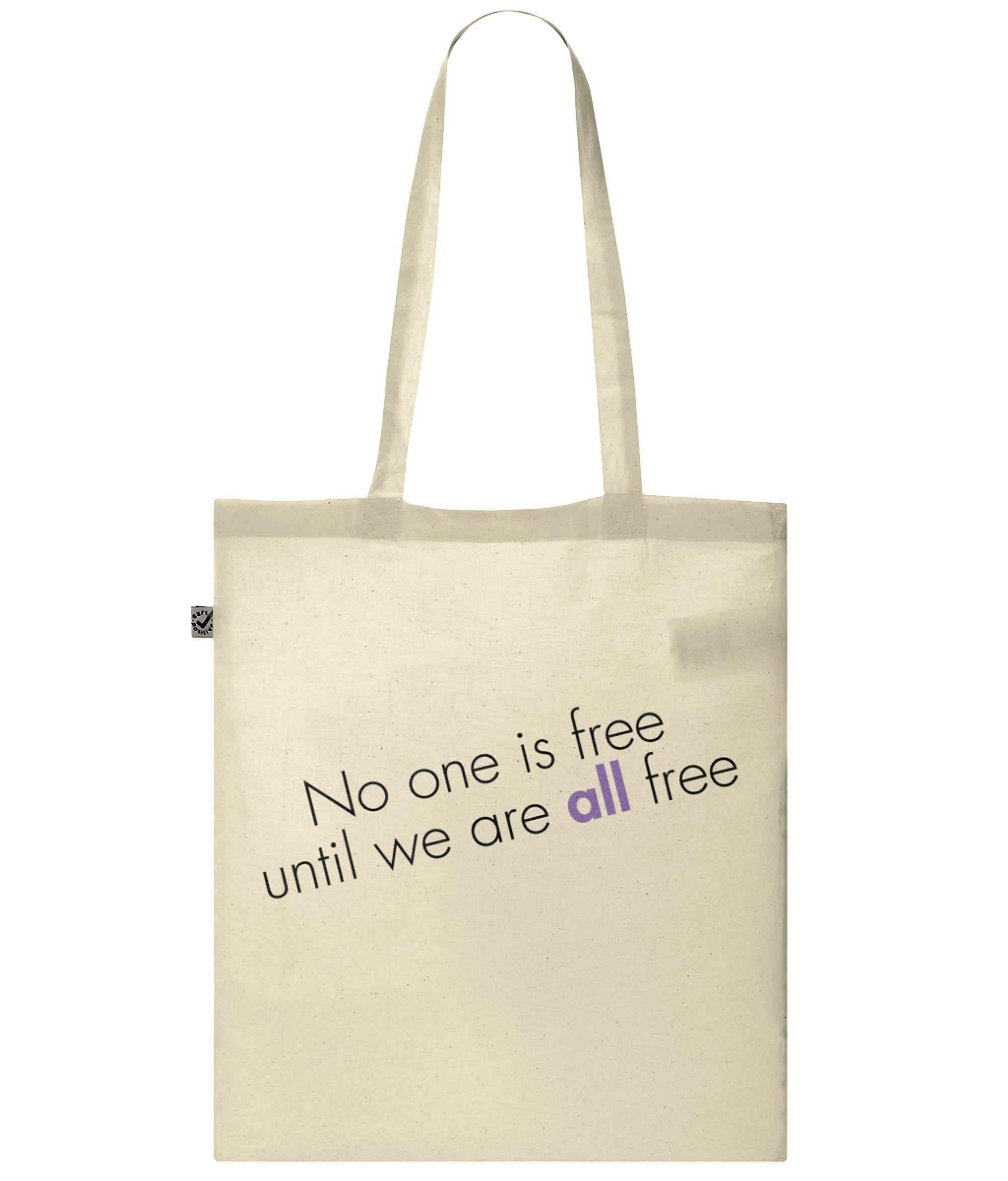 No One Is Free Until We Are All Free Organic Combed Cotton Tote Bag Natural