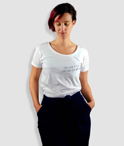 Open Neck Organic Feminist T Shirt - No One Is Free Until We Are All Free, Tilted