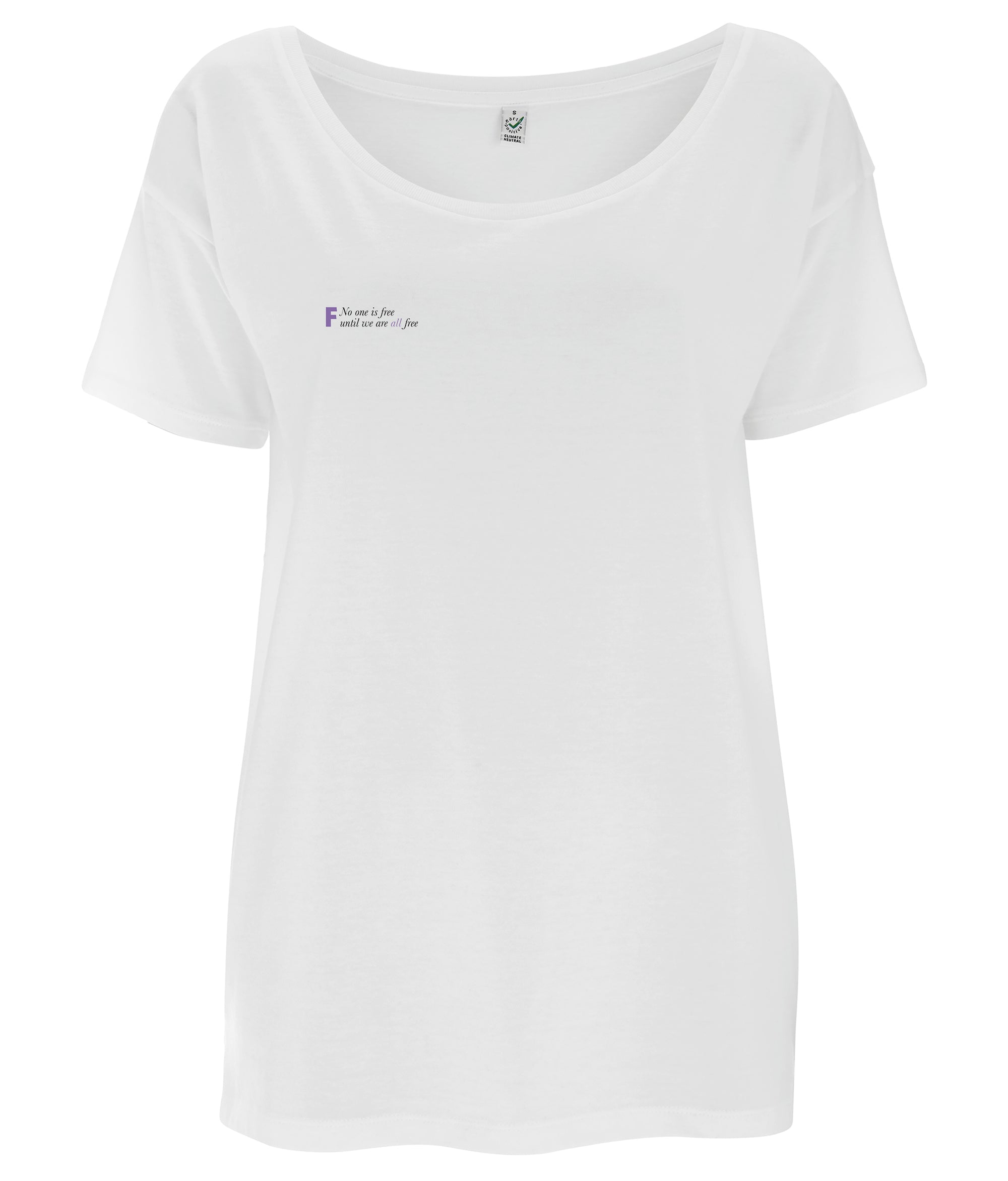 No One Is Free Until We Are All Free Tencel Blend Oversized Feminist T Shirt White