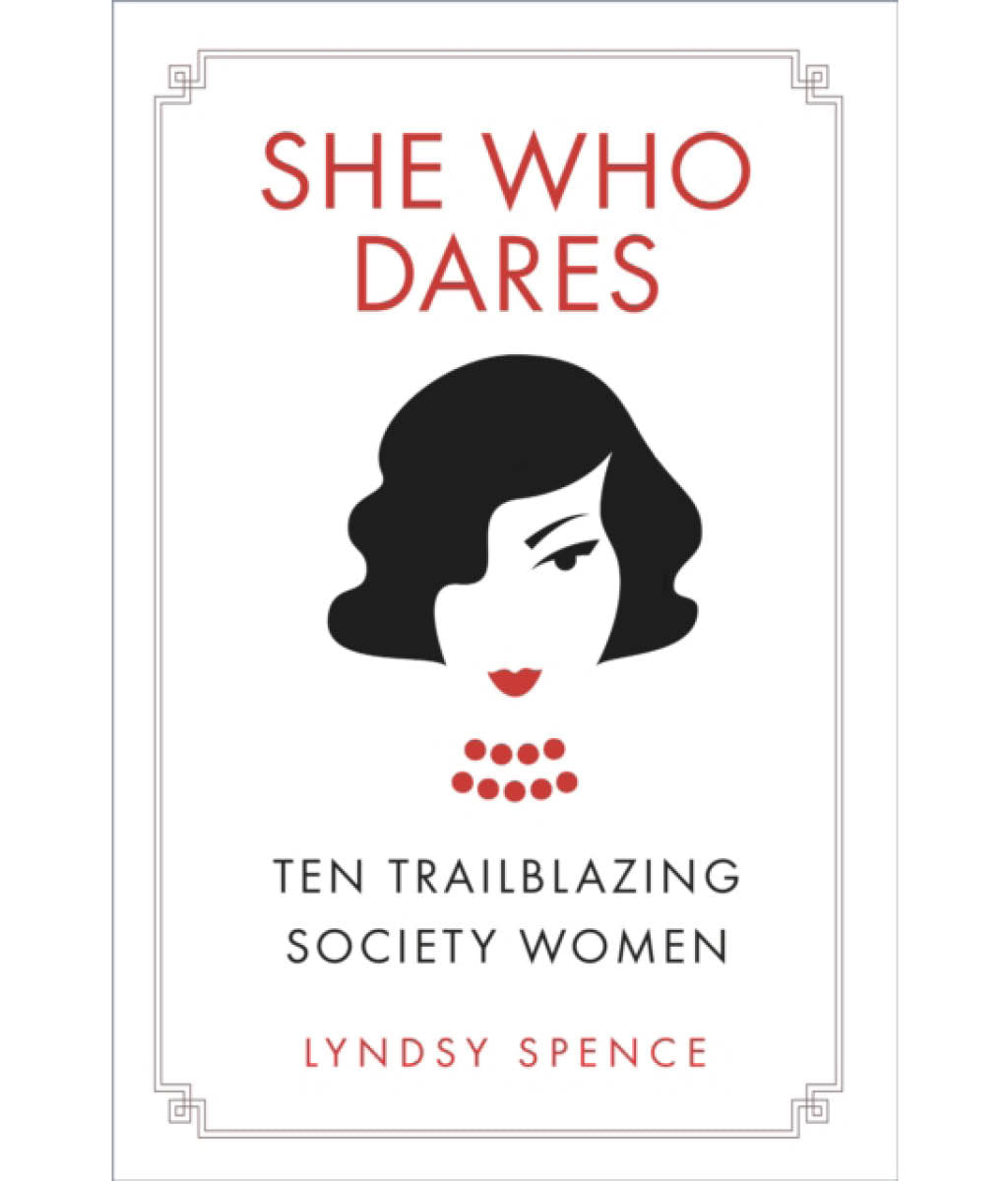 She who dares Lyndsy Spence