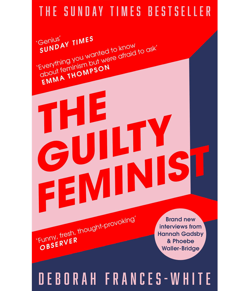 The Guilty Feminist by Deborah Frances-White