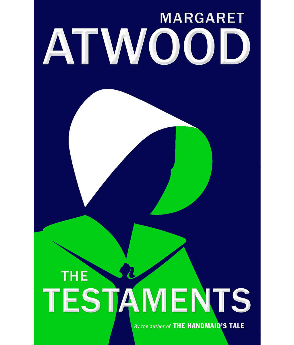 The Testaments : The Sequel to The Handmaid's Tale by Margaret Atwood