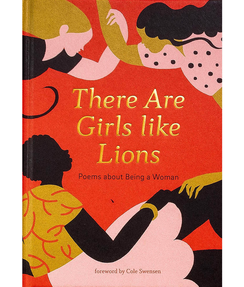 There are Girls like Lions by Cole Swensen