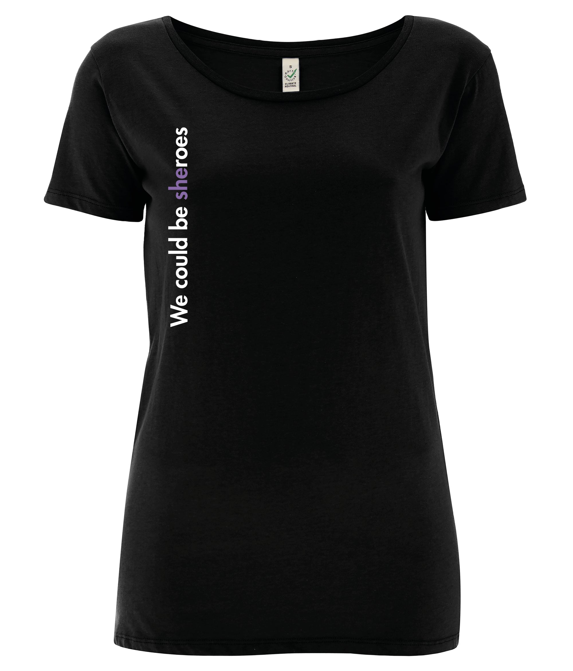 We Could Be Sheroes Open Neck Organic Feminist T Shirt Black