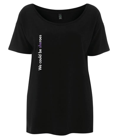 We Could Be Sheroes Tencel Blend Oversized Feminist T Shirt Black
