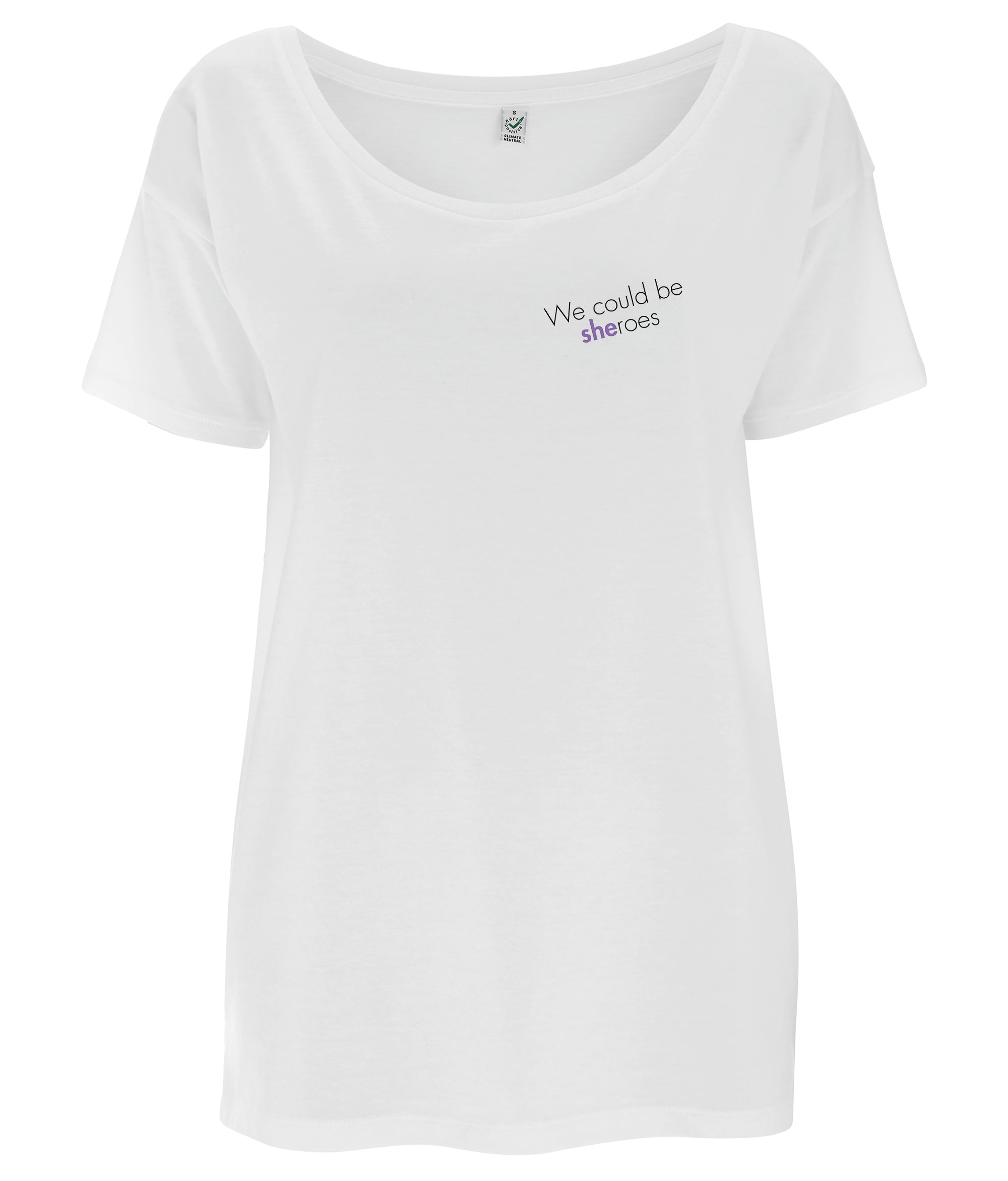 We Could Be Sheroes Tencel Blend Oversized Feminist T Shirt White