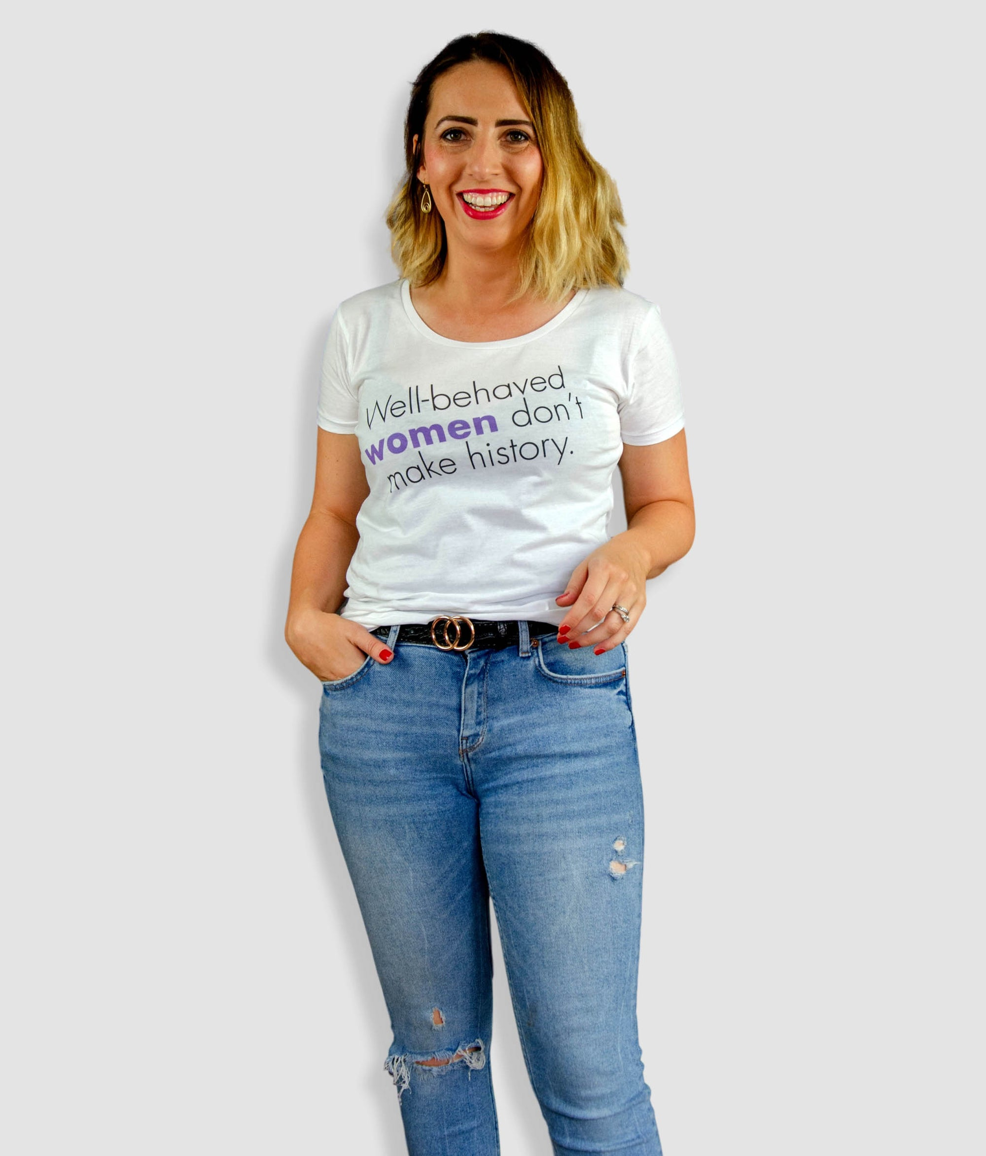 Open Neck Organic Feminist T Shirt - Well Behaved Women Don't Make History, Bold