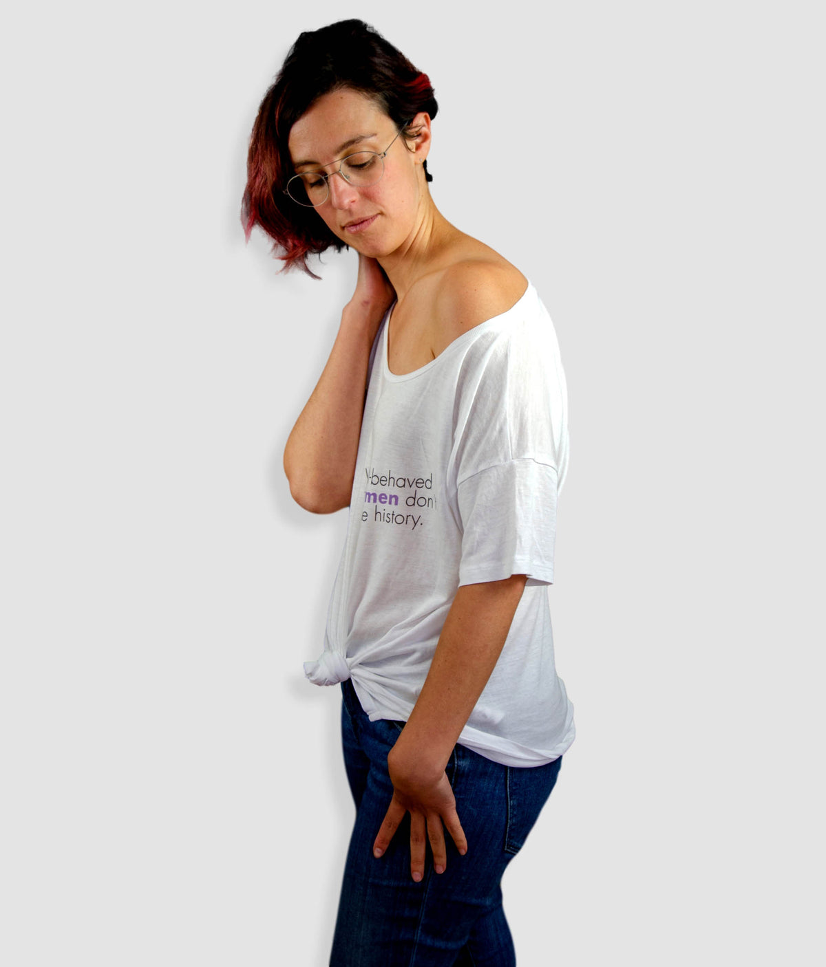 Tencel Blend Oversized Feminist T Shirt - Well Behaved Women Don't Make History, Tilted
