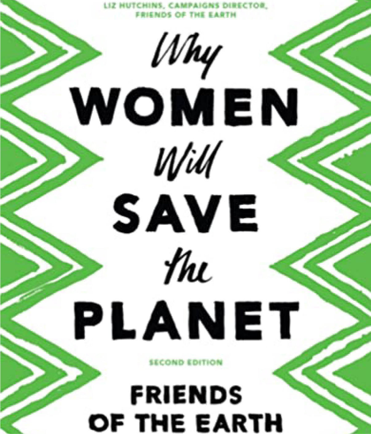 Why Women Will Save the Planet by Friends of the Earth and C40 Cities