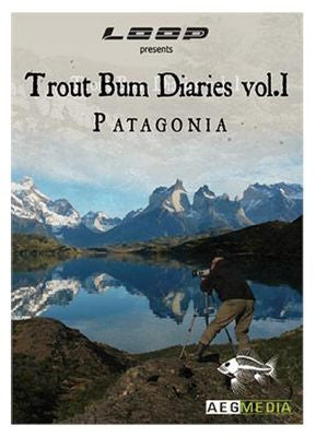 Trout Bum Dairies - Patagonia