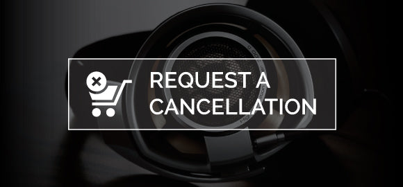 Request a Cancellation