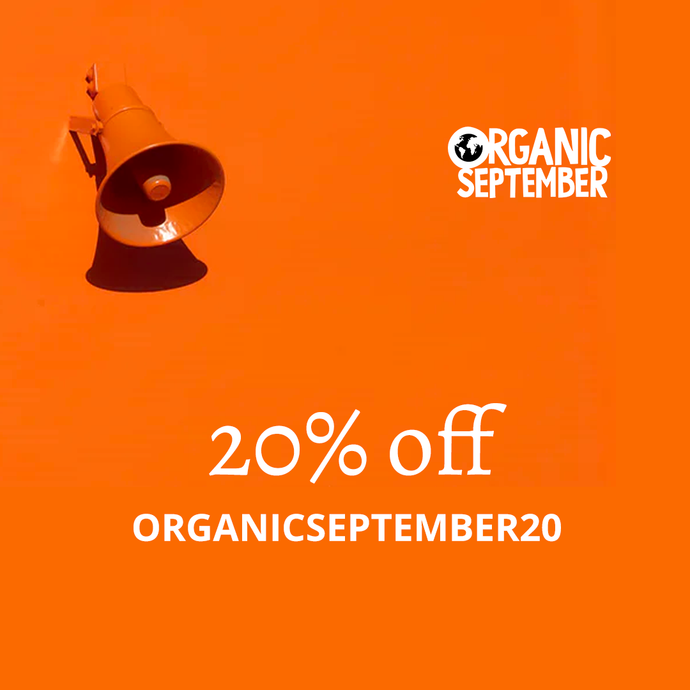 Organic September - We All Stand Together
