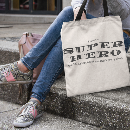 Stepparents Are Superheroes Tote