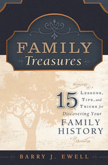 Family Treasures: 15 Lessons, Tips, and Tricks for Discovering Your Family History (Kindle/Kindle App on iPad)