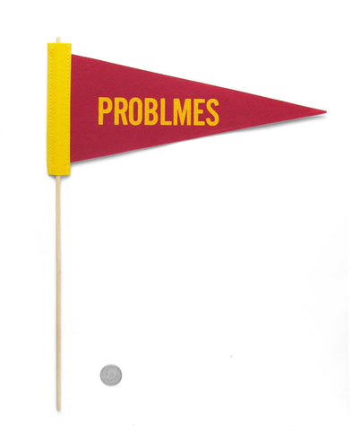 Problems Pennant