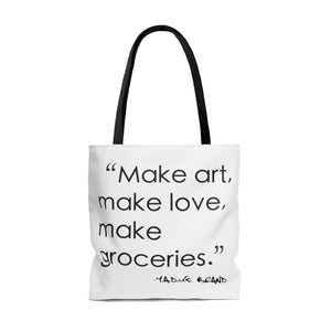"""MAKE GROCERIES"" TOTE BAG"